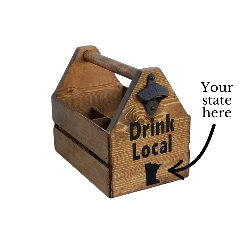 Drink Local Caddy- Your State Here Main